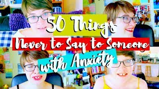 Download 50 Things NEVER to Say To Someone with Anxiety Video