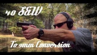 Download Glock 40 S&W To 9mm Conversion (How To) In HD Video