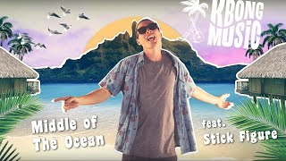Download KBong - Middle Of The Ocean feat. Stick Figure Video
