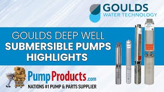 Download Goulds Deep Well Submersible Pumps Product Highlight Video