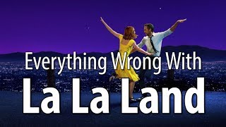 Download Everything Wrong With La La Land In 15 Minutes Or Less Video