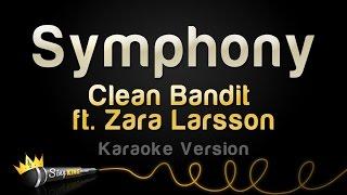 Download Clean Bandit ft. Zara Larsson - Symphony (Karaoke Version) Video