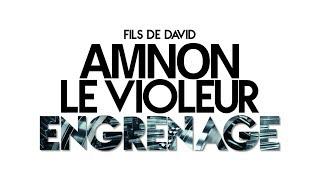 Download ENGRENAGE (Part 1): Amnon fils de David - Ivan Carluer Video