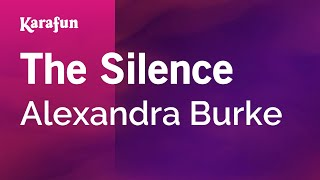 Download Karaoke The Silence - Alexandra Burke * Video