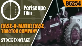 Download CASE-O-MATIC CASE TRACTOR COMPANY 1960 PRODUCT LINE FILM 86254 Video
