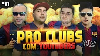 Download FIFA 15 - PRO CLUBES COM YOUTUBERS #01 - AFINCO,FIFALIZE e MILK Video