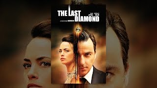 Download The Last Diamond (Subtitled) Video