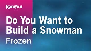 Download Karaoke Do You Want To Build A Snowman - Frozen * Video