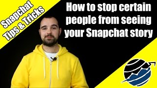 Download How to stop certain people from seeing your snapchat story Video