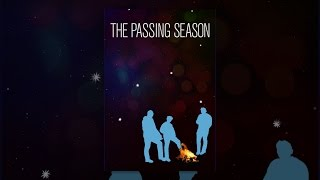 Download The Passing Season Video