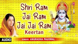 Download Shri Ram Jai Ram Jai Jai Ram Keertan By Anuradha Paudwal I Full Audio Song Video