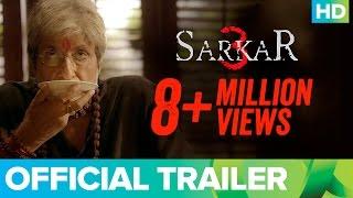 Download Sarkar 3 | Official Trailer | Amitabh Bachchan, Yami Gautam, Manoj Bajpayee & Jackie Shroff Video