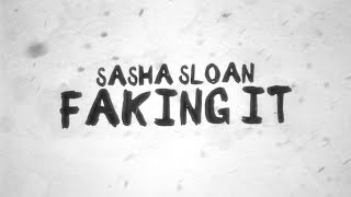 Download Sasha Sloan - Faking It Video