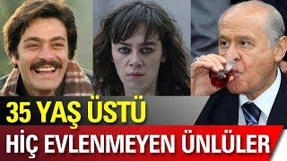 Download Hiç Evlenmeyen 35 Yaş Üstü Türk Ünlüler! Video
