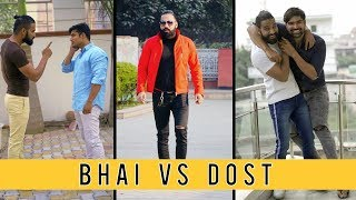 Download Bhai vs Dost | Brother vs Friend | Sanju Sehrawat | Make A Change Video