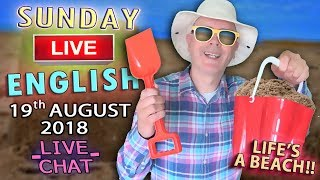 Download LISTEN to English LIVE - 19th Aug 2018 - Life's a beach and then you fry ! Chat with Duncan & Steve Video