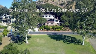 Download 20 Lower Lake Rd. Lake Sherwood CA - Property Video Video