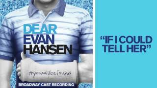 Download ″If I Could Tell Her″ from the DEAR EVAN HANSEN Original Broadway Cast Recording Video