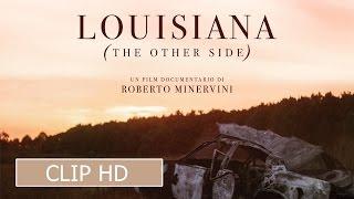 Download LOUISIANA di Roberto Minervini - Clip #1 Video