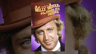 Download Willy Wonka and the Chocolate Factory Video