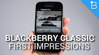 Download BlackBerry Classic First Impressions Video