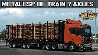 Download ✅ [ETS2 1.32] Metalesp Bi-Train Wood Transport 7 Axles Video