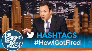 Download Hashtags: #HowIGotFired Video