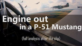 Download P-51 Engine Out, Off-Airport Landing - full analysis Video