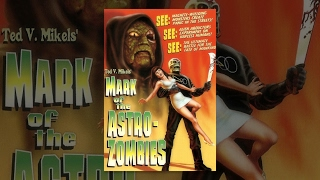 Download Mark of the Astro-Zombies | Full Horror Film Video
