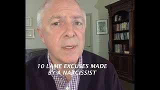 Download TEN LAME EXCUSES MADE BY NARCISSISTS Video