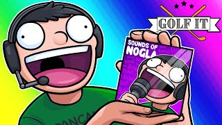 Download Golf-it Funny Moments - Nogla's New Sound Effects Album! Video