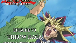 Download YGOTAS Episode 73 - Throw Haga From The Train Video