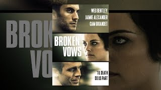 Download Broken Vows Video