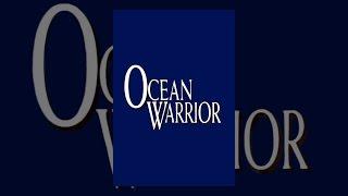 Download Ocean Warrior Video