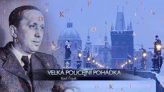 Download Velká policejní pohádka - Karel Čapek Video