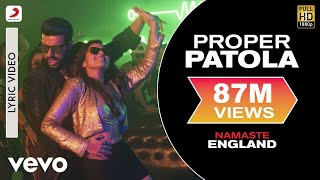 Download Proper Patola - Lyric Video | Arjun & Parineeti | Badshah Diljit Aastha Video