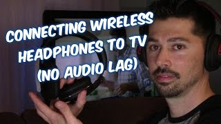 Download 2 Ways to Connect TV to Wireless Headsets & Headphones, no audio lag Video