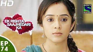 Download Ek Rishta Saajhedari Ka - एक रिश्ता साझेदारी का - Episode 74 - 17th November, 2016 Video