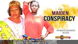 Download Nigerian Nollywood Movies - The Maiden Conspiracy 1 Video