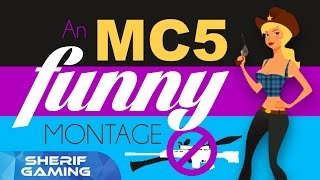 Download An MC5 Funny Montage Video