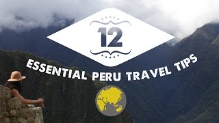 Download TOP 12 PERU TRAVEL TIPS! | Peru Travel Guide: Part 2 Video