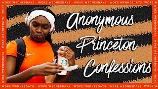 Download [REACTIONS] PRINCETON STUDENTS ANONYMOUSLY CONFESS | Woke Wednesdays Video