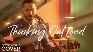 Download Thinking Out Loud - Ed Sheeran (Boyce Avenue acoustic cover) on Spotify & Apple Video