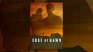 Download Edge Of Dawn Video