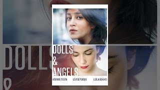 Download Dolls and Angels Video