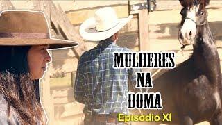 Download MULHERES na DOMA - Episódio XI Video