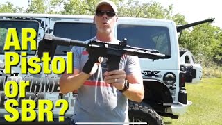 Download AR-15 pistol with brace or SBR? Video
