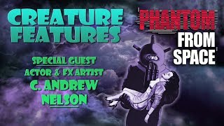 Download C. Andrew Nelson & Phantom From Space Video