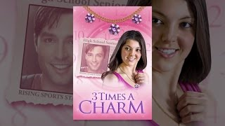 Download 3 Times a Charm Video