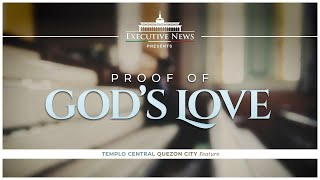 Download PROOF OF GOD'S LOVE | Templo Central | Executive News Video